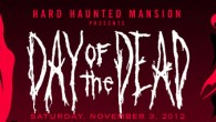 HARD HAUNTED MANSION PRESENTS: DAY OF THE DEAD SATURDAY, NOVEMBER 3 AT LOS ANGELES STATE HISTORIC PARK PROMO VIDEO NOW ONLINE HARD RELEASES DAY OF THE DEAD FREE MIX TAPE...